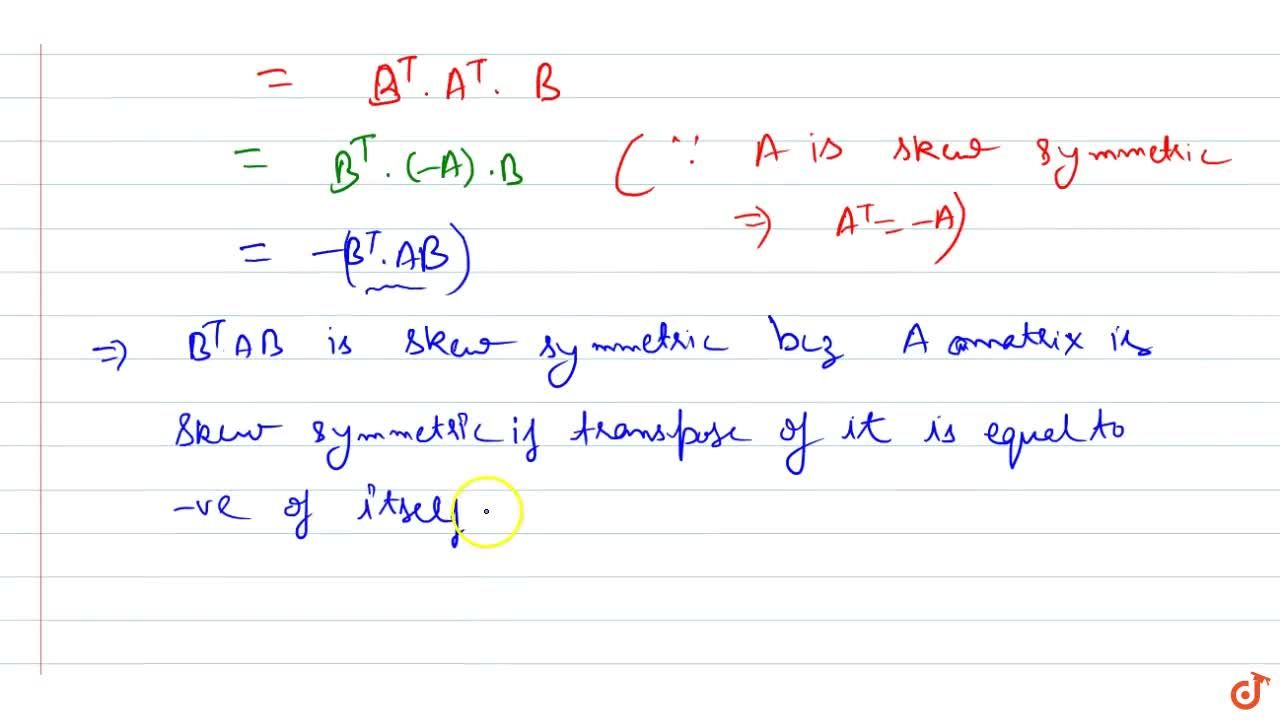 Solution for Show that the matrix B^T\ A B is symmetric or