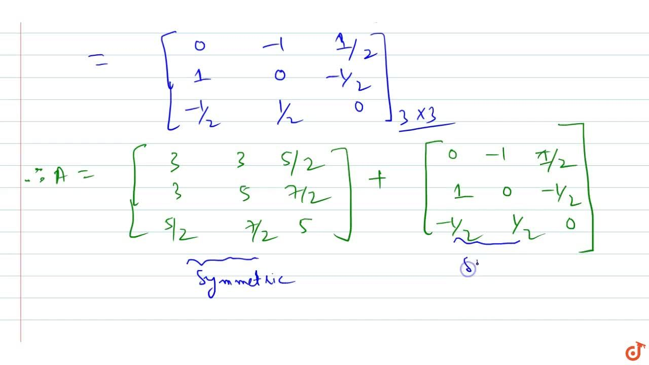 Solution for Express the matrix A=[3 2 3 4 5 3 2 4 5] as the