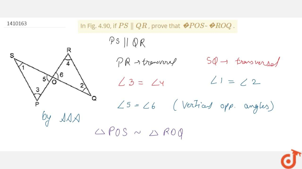 Solution for In Fig.   4.90, if P S  Q R , prove   that  P