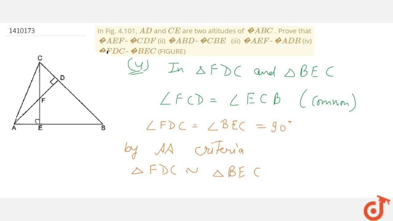 Solution for In Fig.   4.101, A D and C E are two   altit