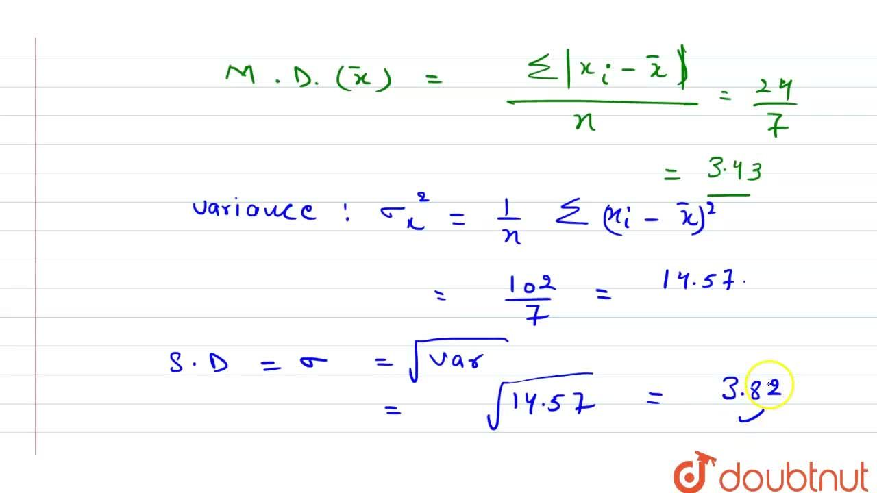 Solution for Find the mean , mean deviation about the mean , va