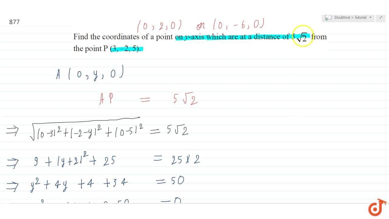 Solution for Find the coordinates of a point on y axis which ar