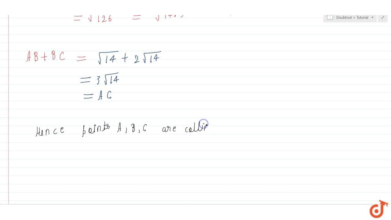 Solution for Show that the points (2, 3, 5), (1, 2, 3)and