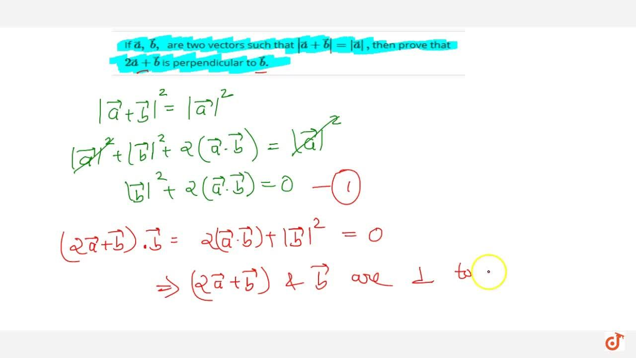 Solution for If  vec a ,\  vec b ,\  are two vectors such tha