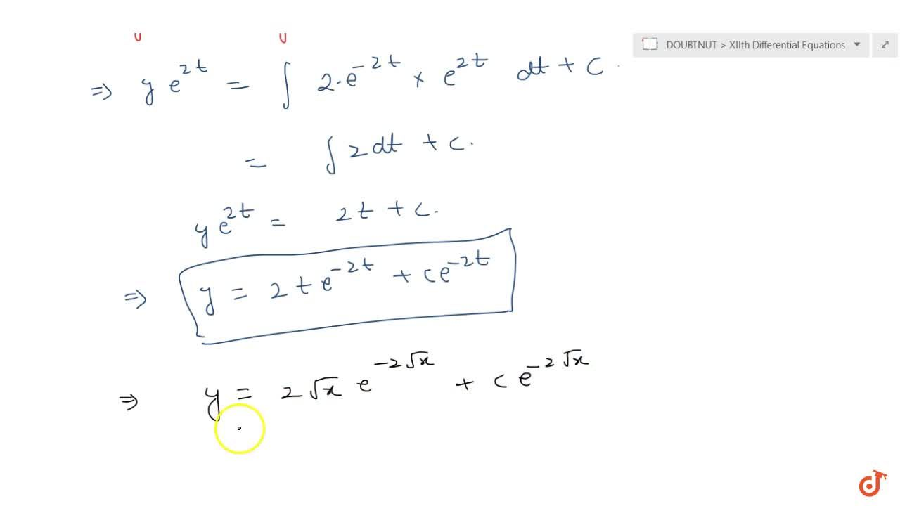 Solution for Solve  the differential equation [(e^(-2sqrt(x)))