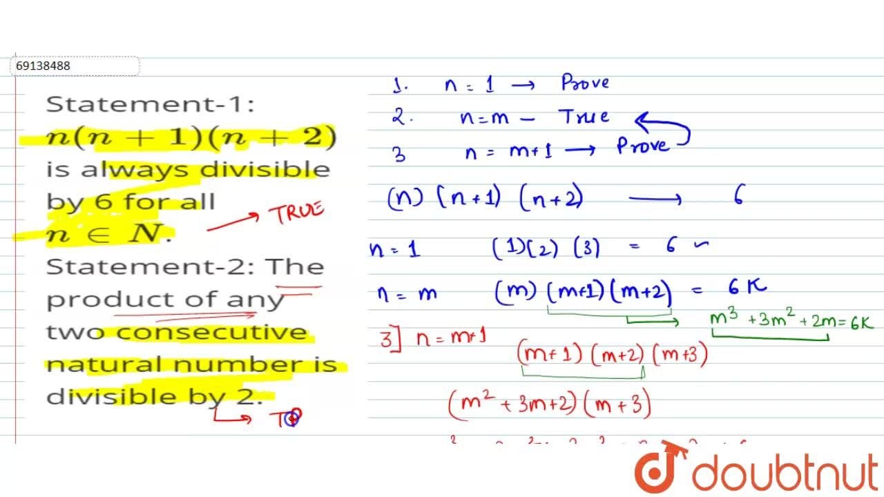 Solution for Statement-1: n(n+1)(n+2) is always divisible by