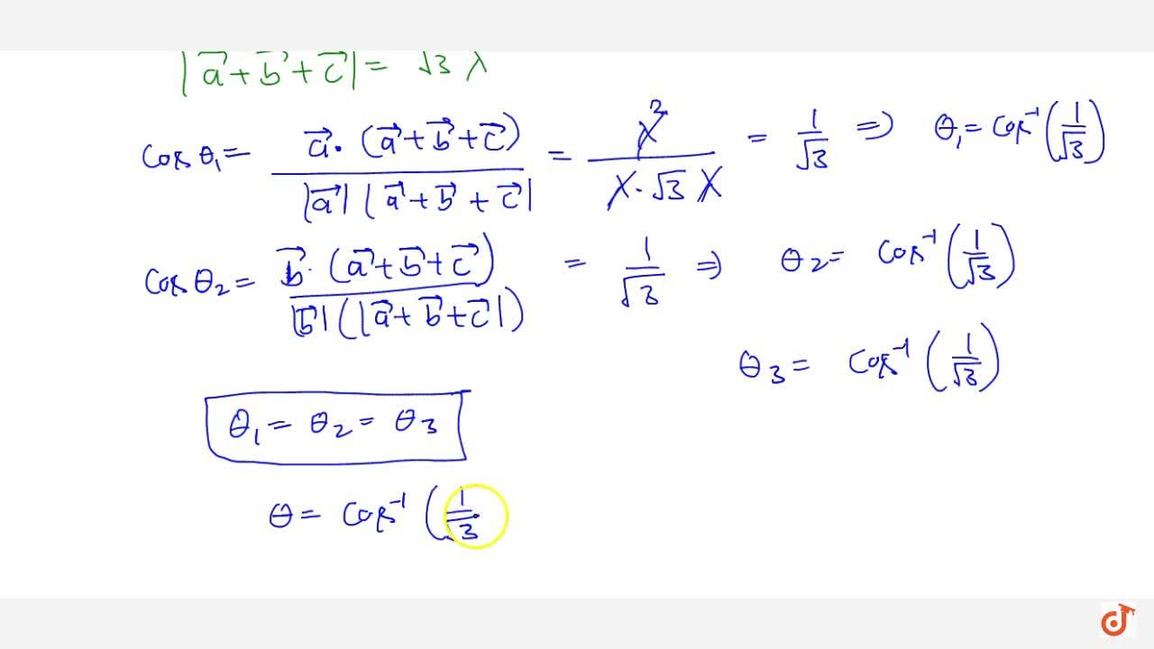 Solution for If  vec a ,\  vec b ,\  vec c are three mutually