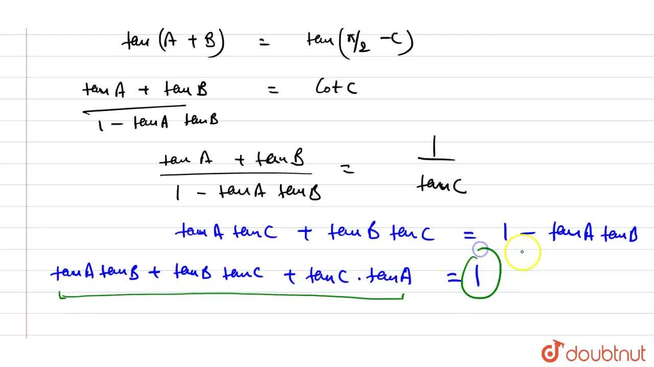 If ABC D is a cyclic quadrilateral, then find the value of sinA+sinB-sinC-sinD <br> If A+B+C=(pi),(2), then find the value of tanA tanB+tanBtanC+tanC tanA