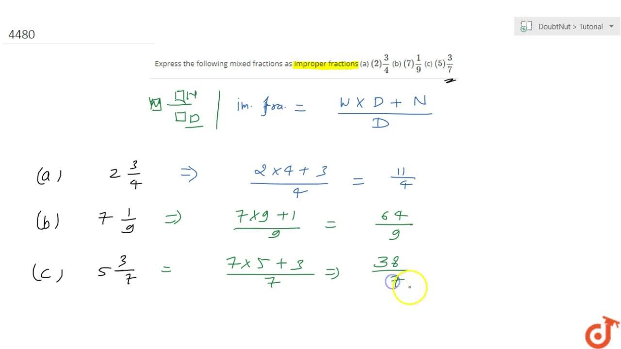 Solution for Express the following mixed fractions as improper
