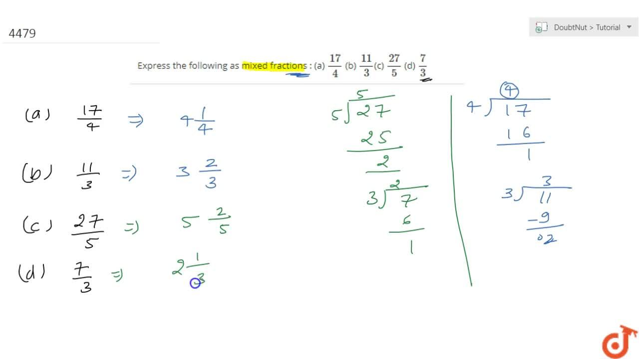 Solution for Express the following as mixed fractions : (a) (1