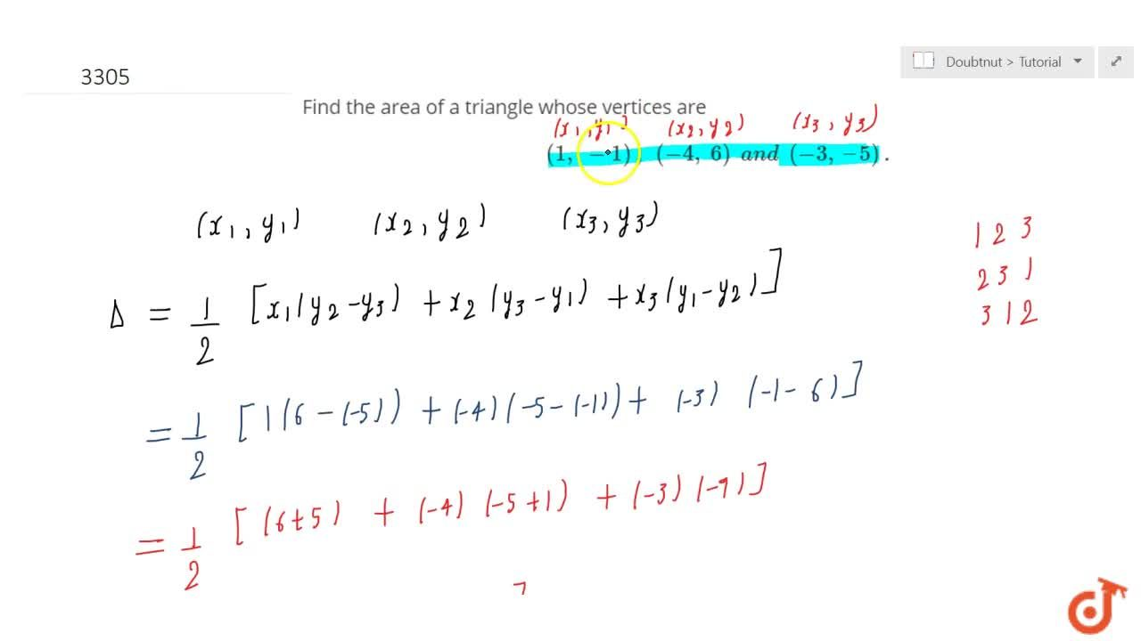 Solution for Find the area of a triangle whose vertices are (1