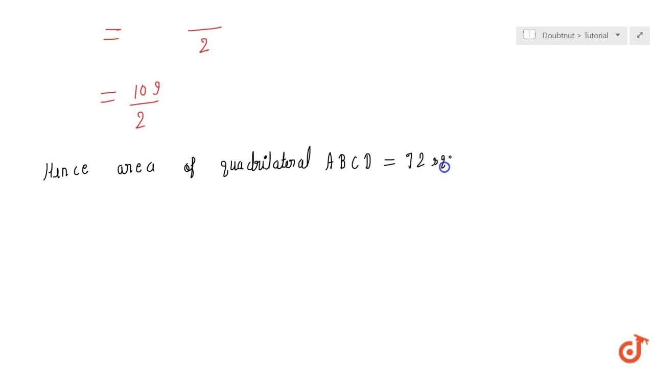 If A(5,\ 7),\ B(-4,\ -5),\ C(-1,\ -6)\ a n d\ D(4,\ 5)are the  vertices of a quadrilateral, find the area of the quadrilateral ABCD.