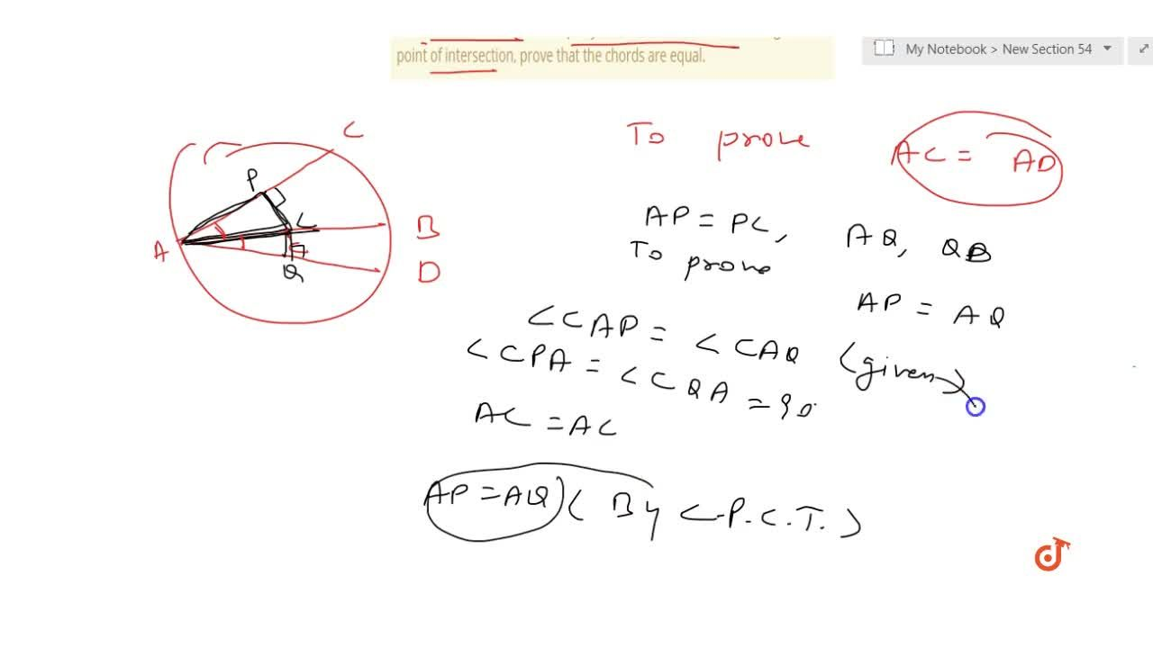 Solution for If two chords   of a circle are equally inclined