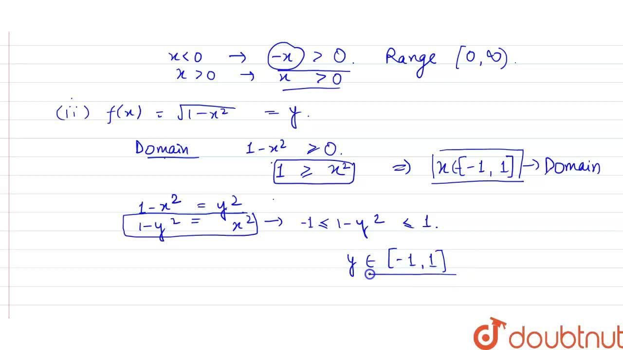 Solution for  Find the domain and range of the following real f