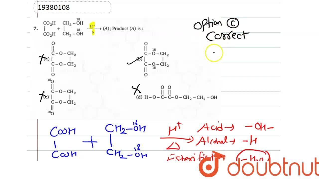 """Solution for {:(CO_(2)H""""        """"CH_(2)"""" """"-"""" """"overset(18)(O)H)"""