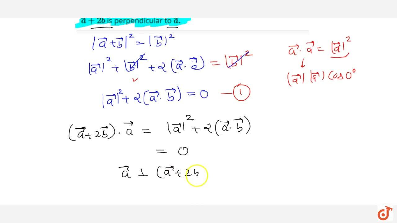 Solution for If  vec a ,\  vec b are two vectors such that  