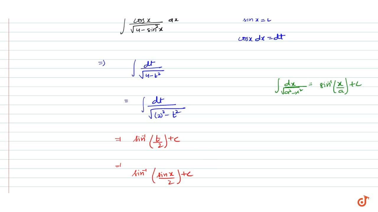 Solution for Integrate the functions(cosx),(sqrt(4-sin^2x))