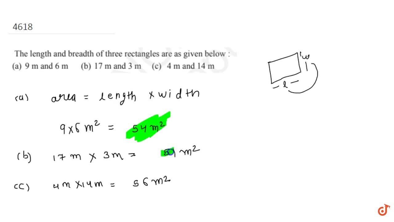 Solution for The length and breadth of three rectangles are as