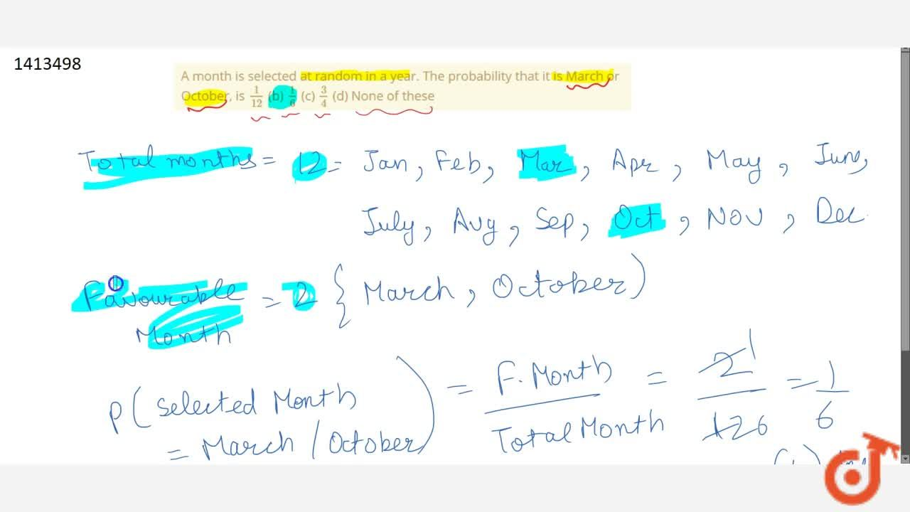 Solution for A month is   selected at random in a year. The pr