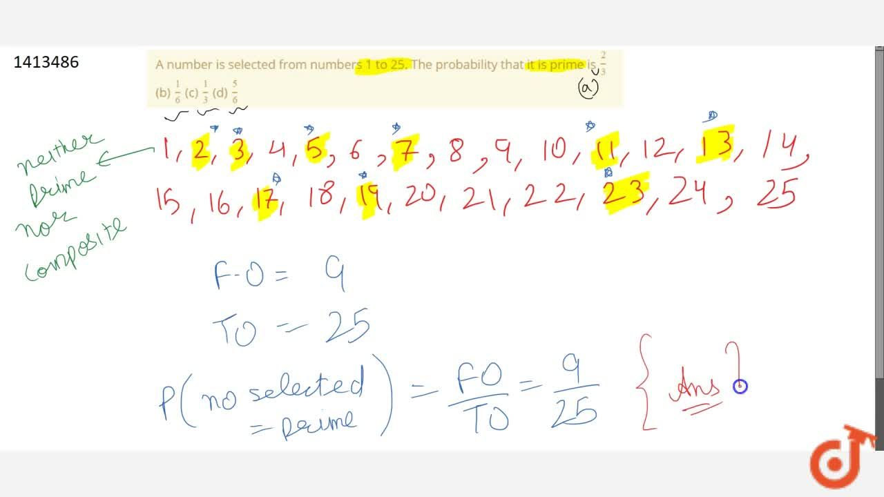 Solution for A number is   selected from numbers 1 to 25. The