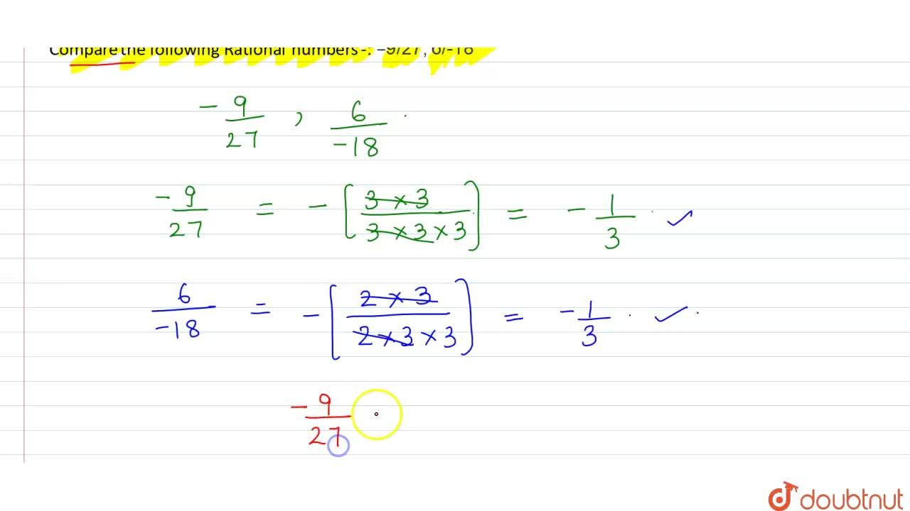 Solution for  Compare the following Rational numbers -: (-9),(