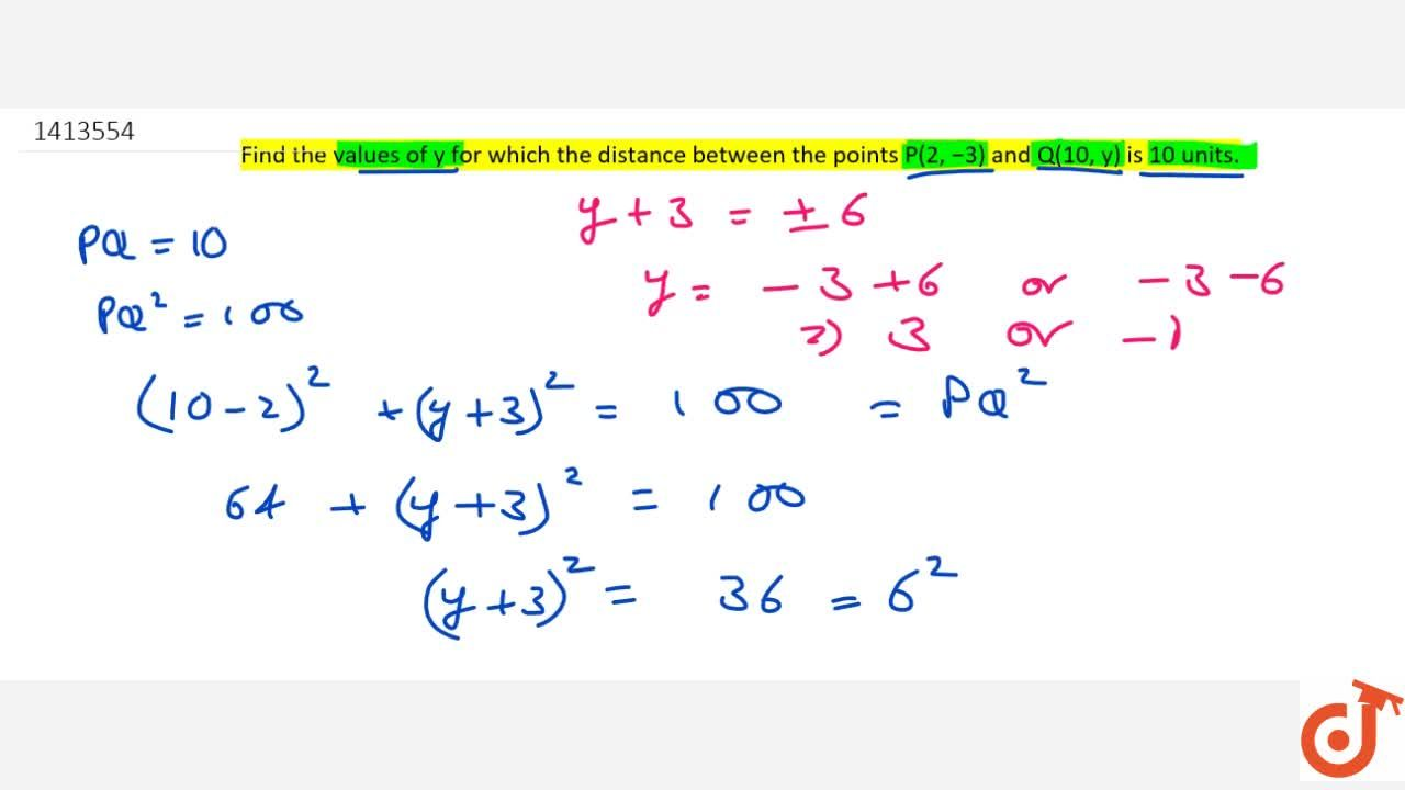 Solution for Find the   values of y for which   the distanc