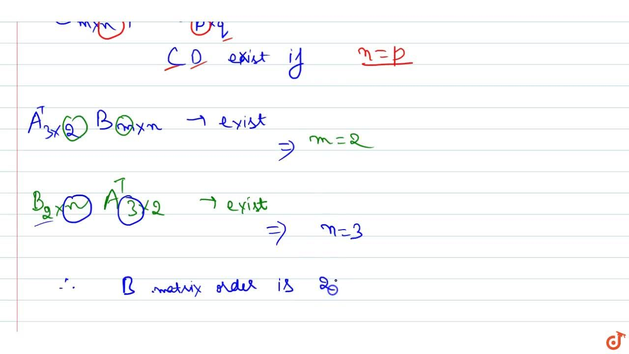 Solution for If A is 2xx3 matrix and B is a matrix such t