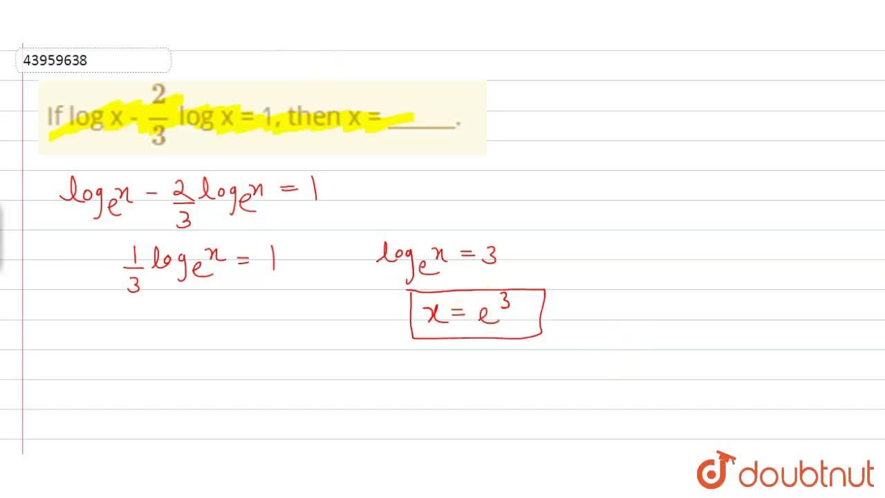 Solution for If log x - (2),(3) log x = 1, then x = ______.