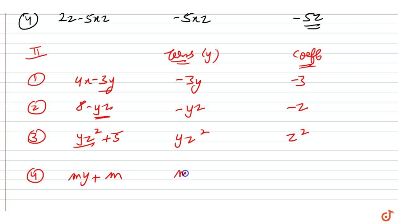 What are the coefficients of x in the following expressions ? 4x-3y, 8-x+y,y^2x-y,2z-5xz (b) what are the coefficients of y in the following expressions ? 4x-3y, 8-yz, yz^2+5, my+m