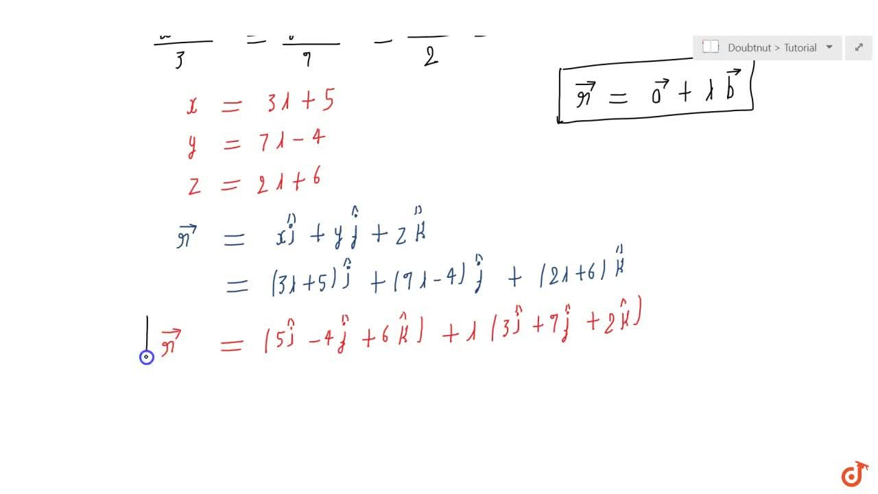 Solution for The cartesian equation of  a line is (x-5),3=(y+4