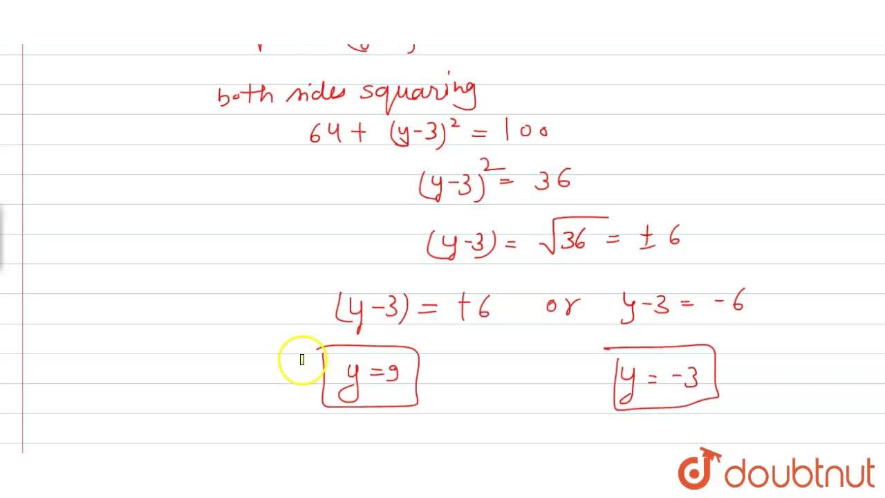 Find the values of y for which the distance between the points P(2,\ 3) and Q(10 ,\ y)is 10 units.
