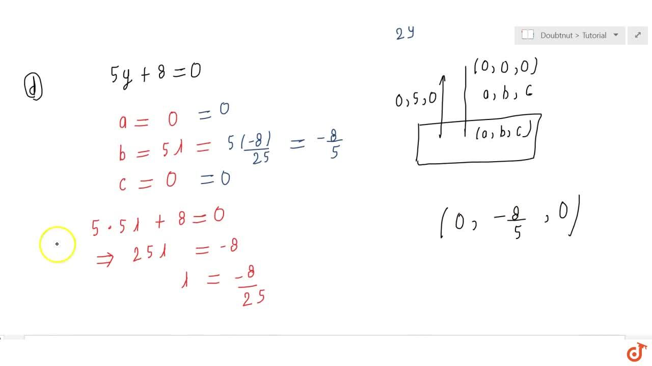 Solution for In the following cases,  find the coordinates of t