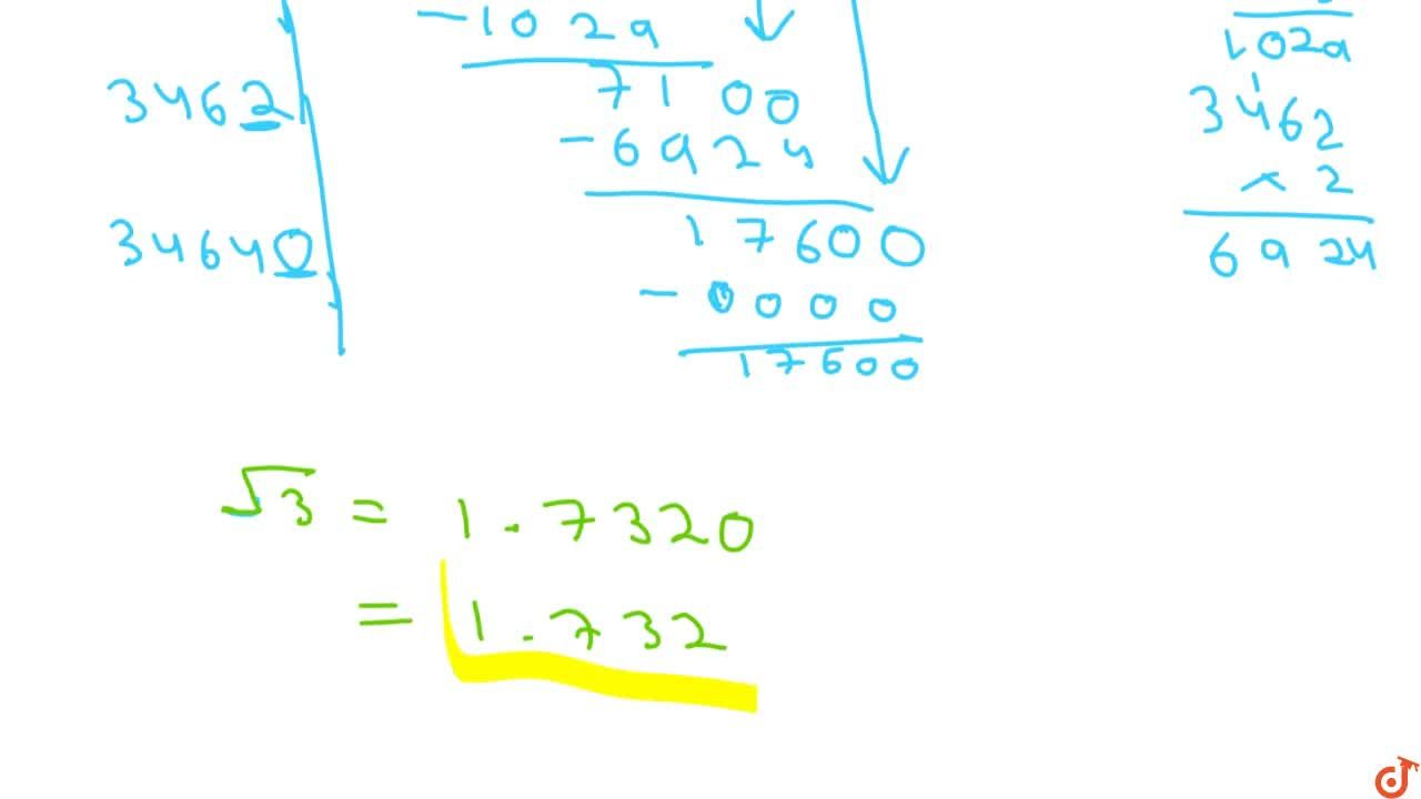 Solution for Find the square root of 3 correct to three   plac