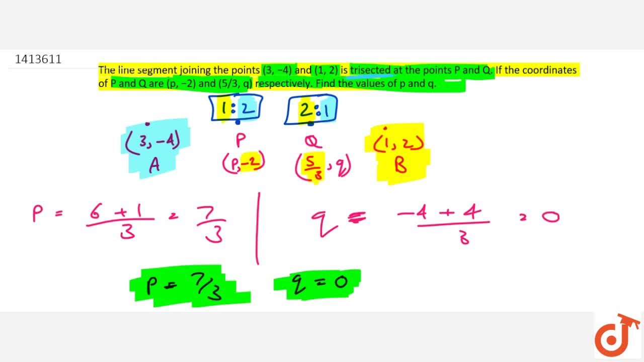 Solution for The line   segment joining the points (3,\ -4)