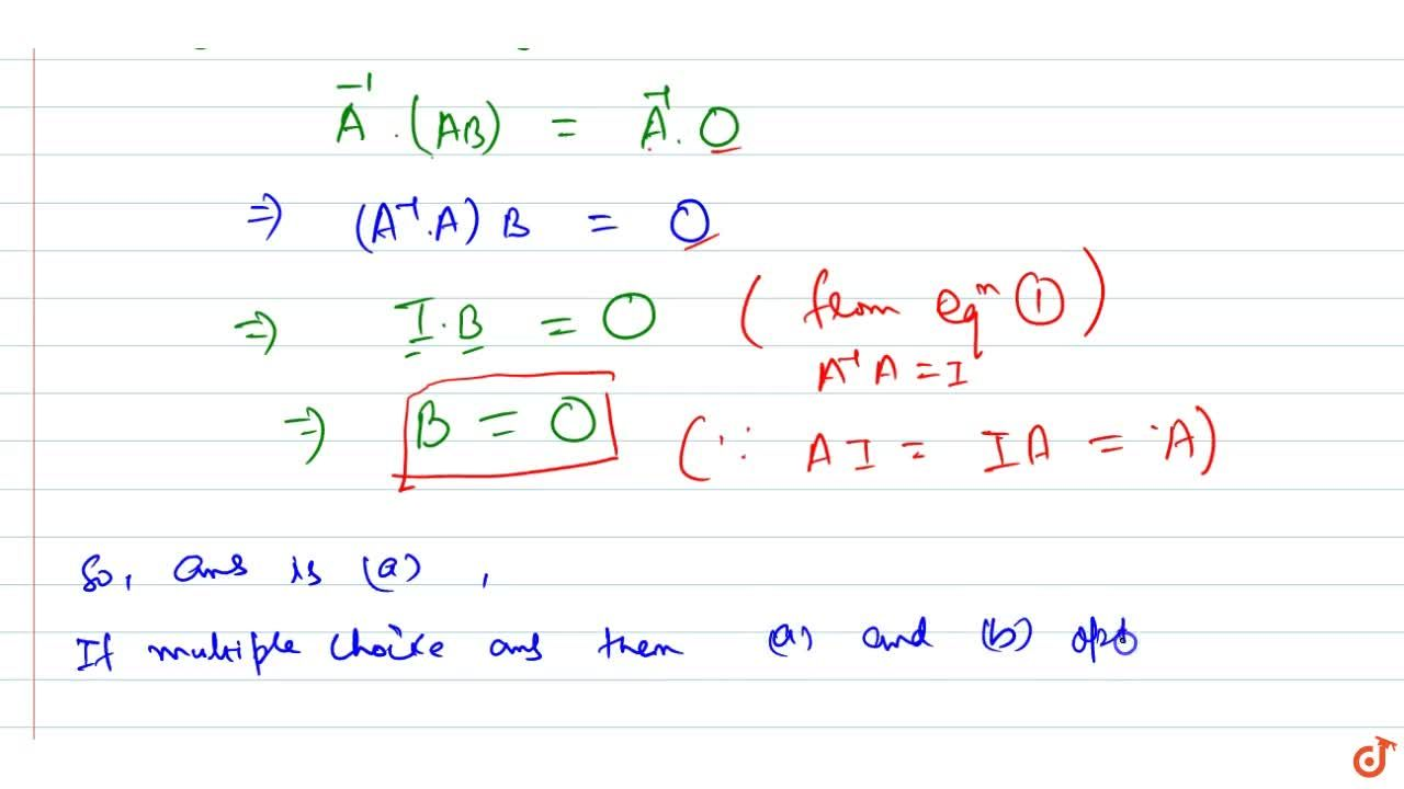 Solution for If A ,\ B are square matrices of   order 3,\ A
