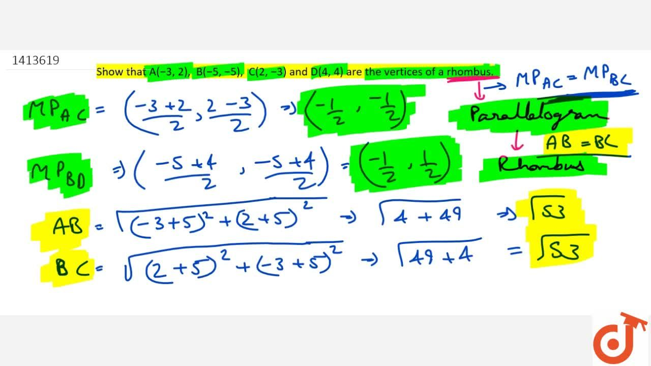 Solution for Show that A(-3,\ 2),\ \ B(-5,\ -5),\ \ C(2,\ -3)
