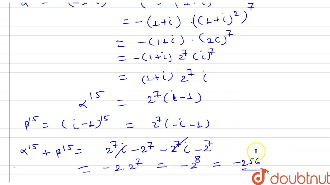 Solution for Let alpha and beta be two roots of the equatio