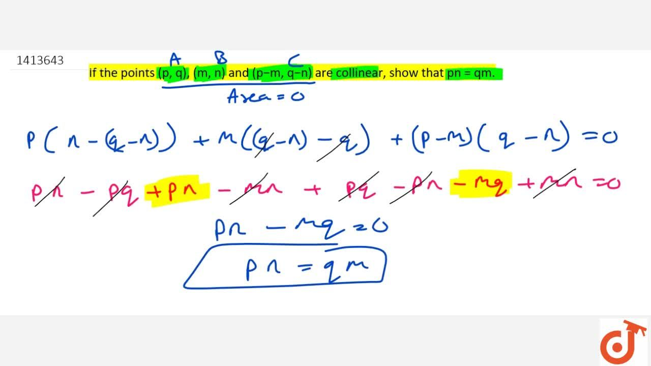 Solution for If the   points (p ,\ q),\ (m ,\ n) and (p-m ,