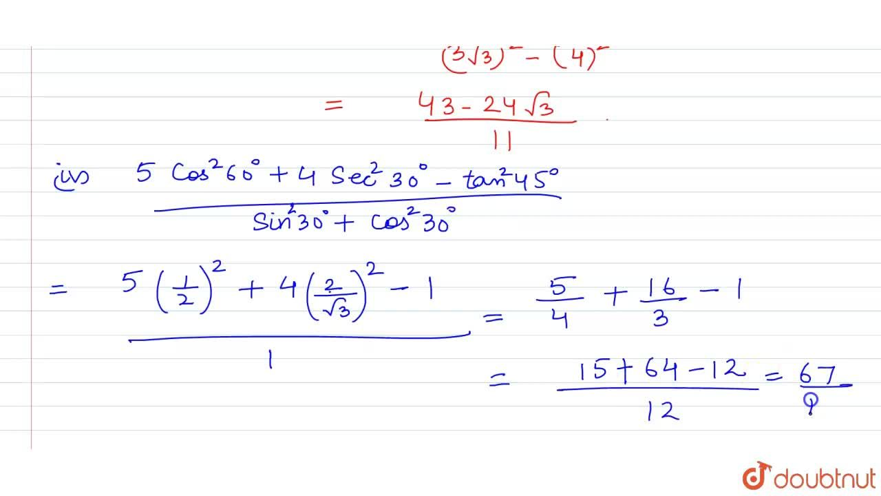 Solution for   Evaluate  the following <br>(i) sin 60^@ cos30^
