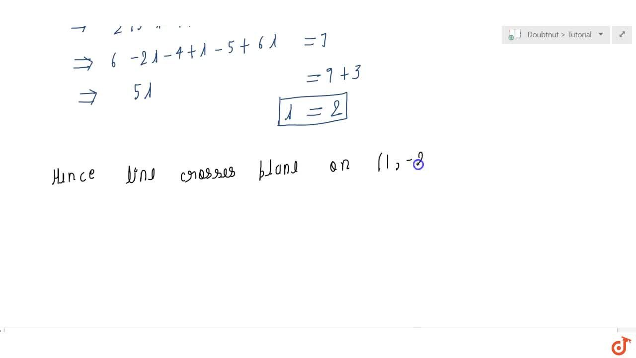 Find  the coordinates of the point where the line through (3,  4,  5)and (2,  3, 1)crosses the plane2x + y + z = 7.