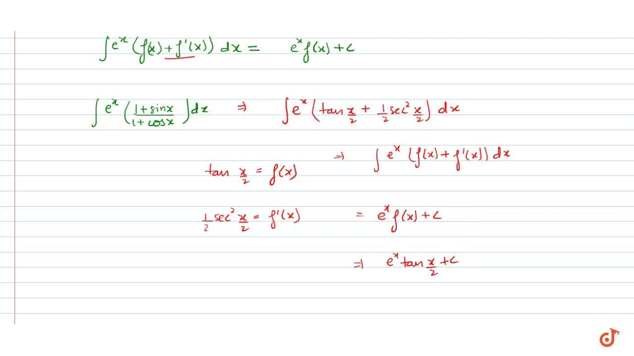 Solution for Integrate the function e^x((1+sinx),(1+cosx))