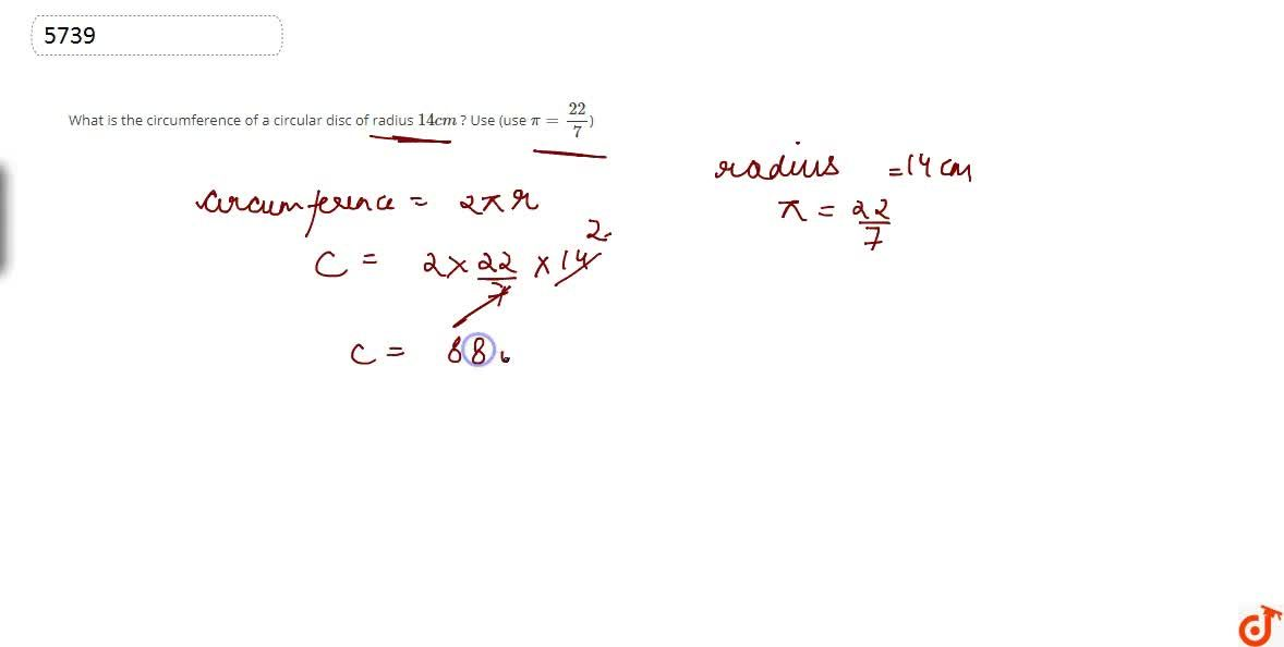 Solution for What is the circumference of a circular disc of ra