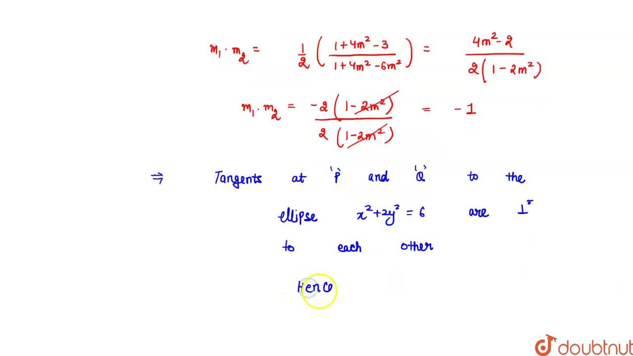 A tangent to the ellipse x^2+4y^2=4 meets the ellipse x^2+2y^2=6 at P&Q.