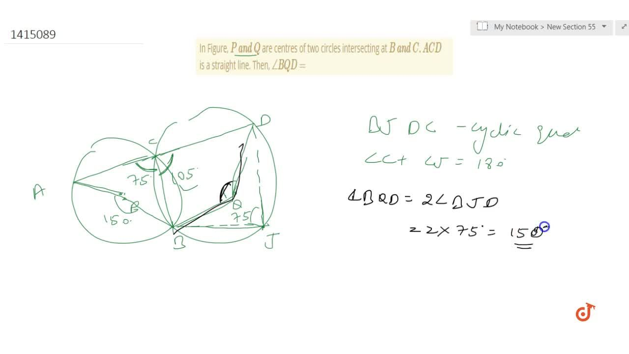 Solution for In Figure, P\ a n d\ Q are centres   of two cir