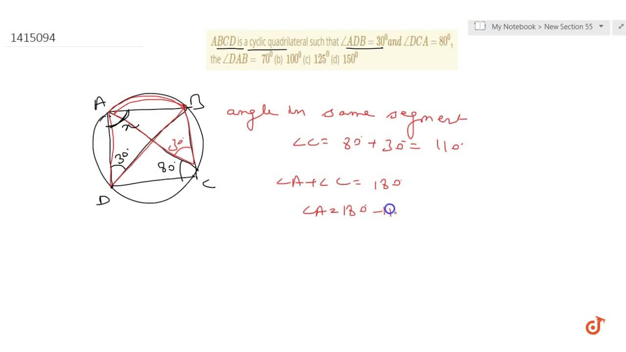 Solution for A B C D is a cyclic   quadrilateral such that