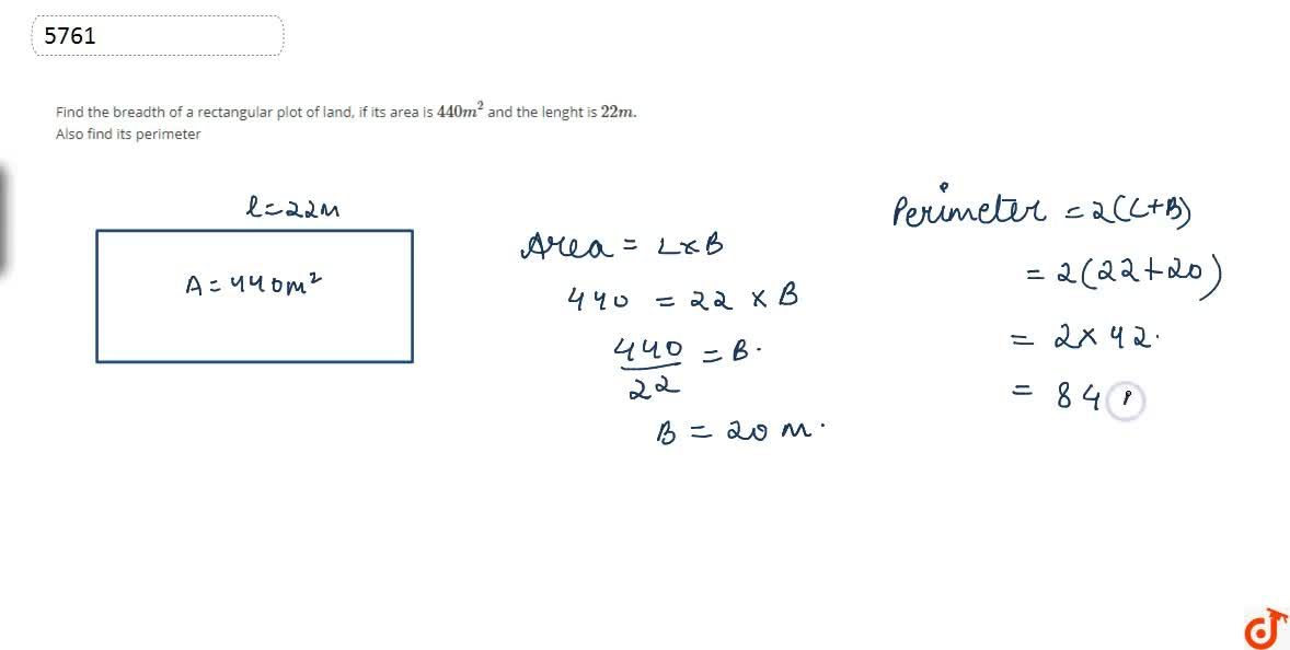 Solution for Find the breadth of a rectangular plot of land, if