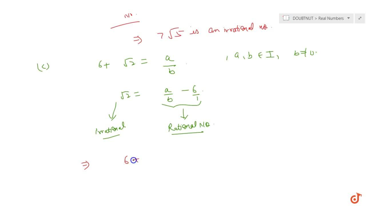 Solution for Prove that the following are irrationals : (i) 1,