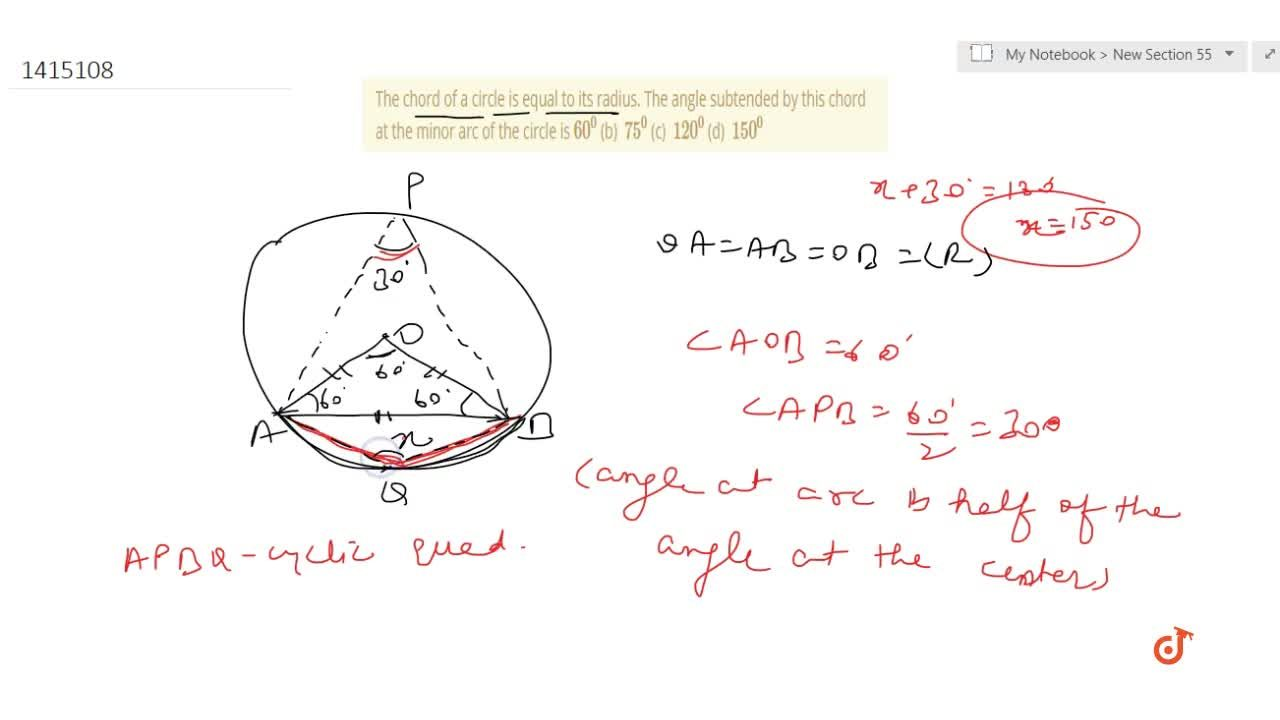 Solution for  The chord   of a circle is equal to its radius.