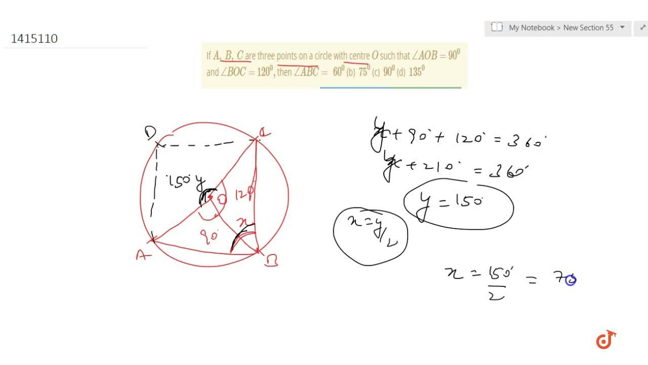 Solution for If A ,\ B ,\ C are three   points on a circle w