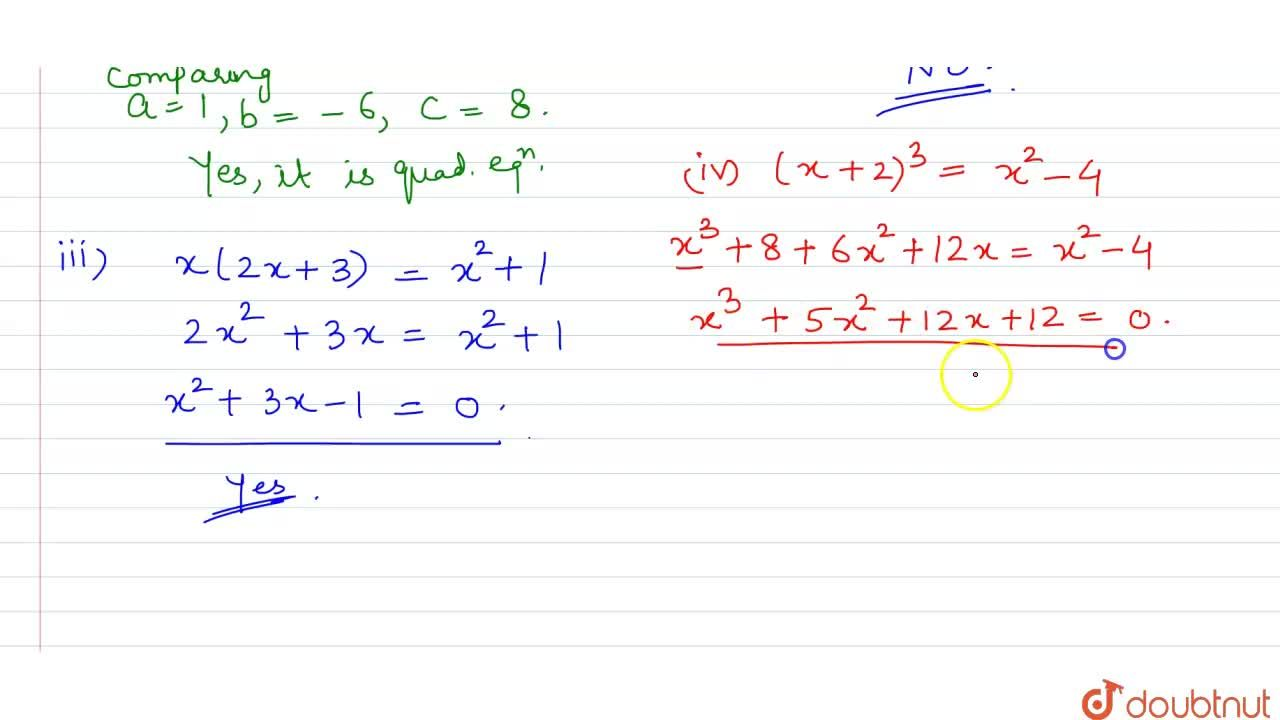 Solution for Check whether the following are  quadratic equatio